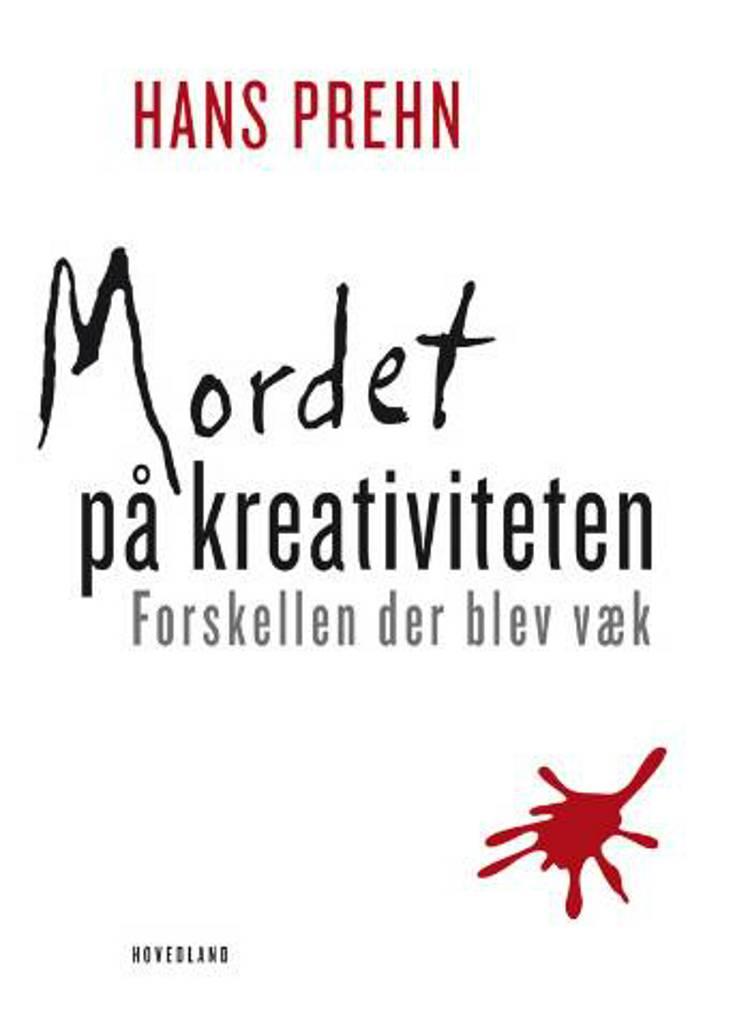 Mordet på kreativiteten af Hans Prehn