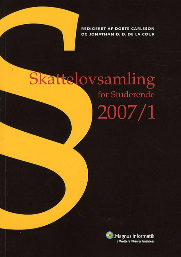 Skattelovsamling for studerende 2007/1 af Dorte Carlsson