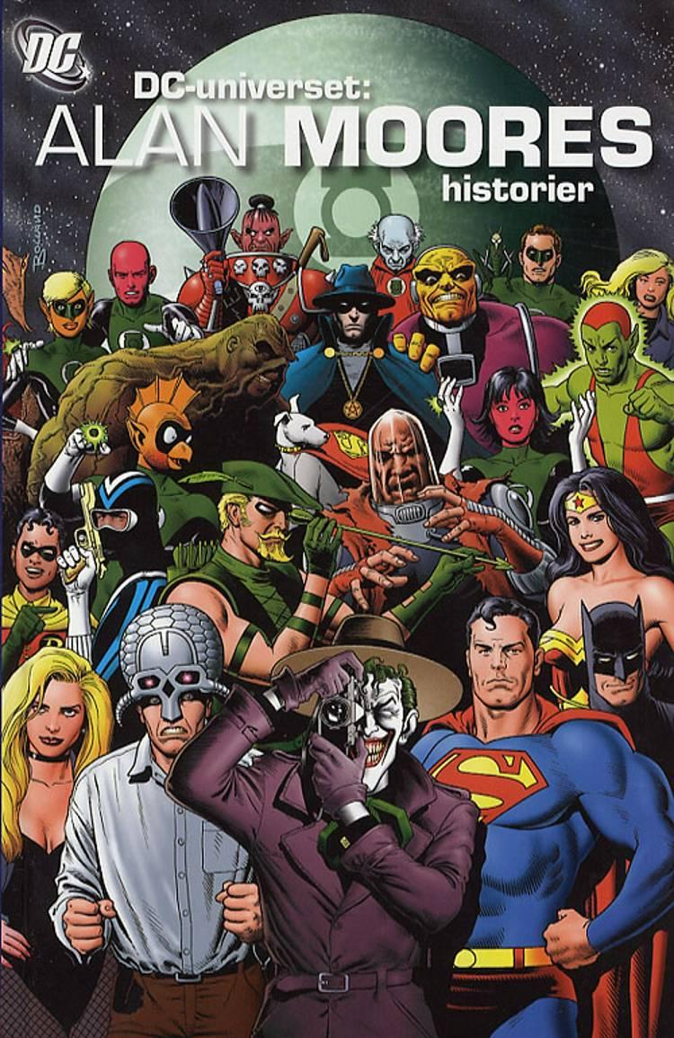 DC-universet: Alan Moores historier af Alan Moore