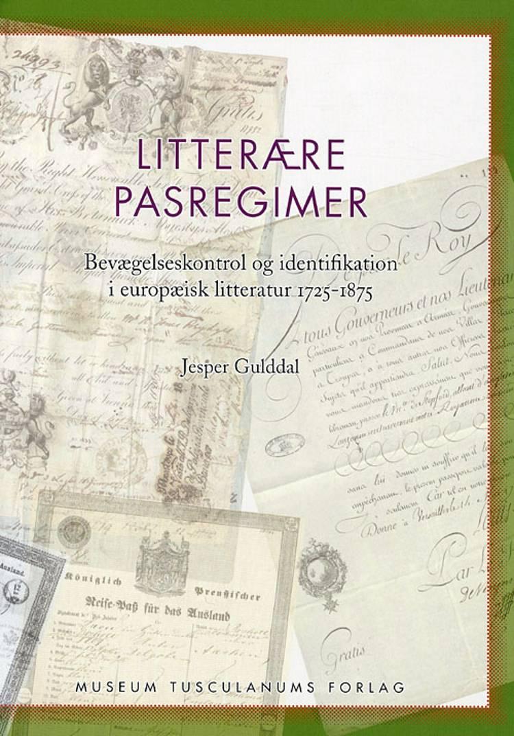 Litterære pasregimer af Jesper Gulddal