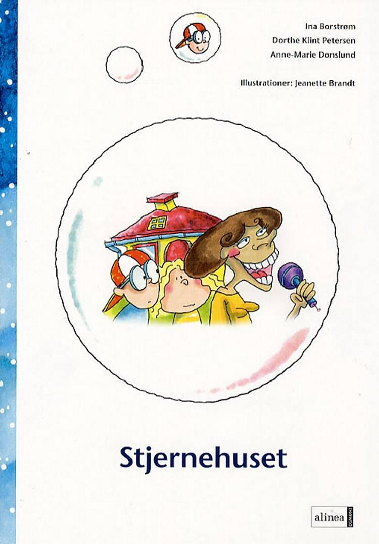 Stjernehuset af Anne-Marie Donslund, Dorthe Klint Petersen og Ina Borstrøm