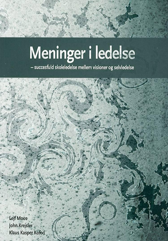 Meninger i ledelse af John Krejsler, Lejf Moos og Klaus Kasper Kofod