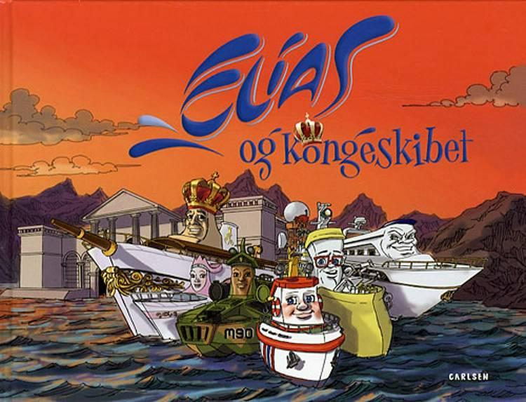Elias og kongeskibet af baseret på et originalkoncept af Alf Knutsen, baseret på et originalkoncept af Alf Knutsen og Sigurd Slåttebrekk, Sigurd Slåttebrekk og Olav Asland