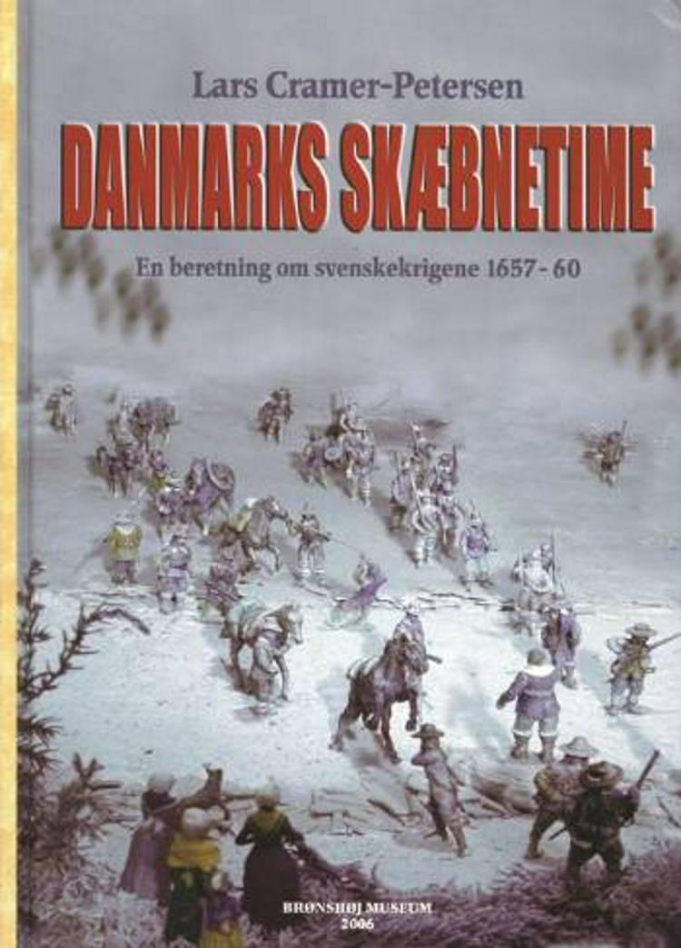 Danmarks skæbnetime af Lars Cramer-Petersen