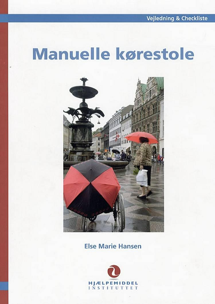 Manuelle kørestole af Else Marie Hansen