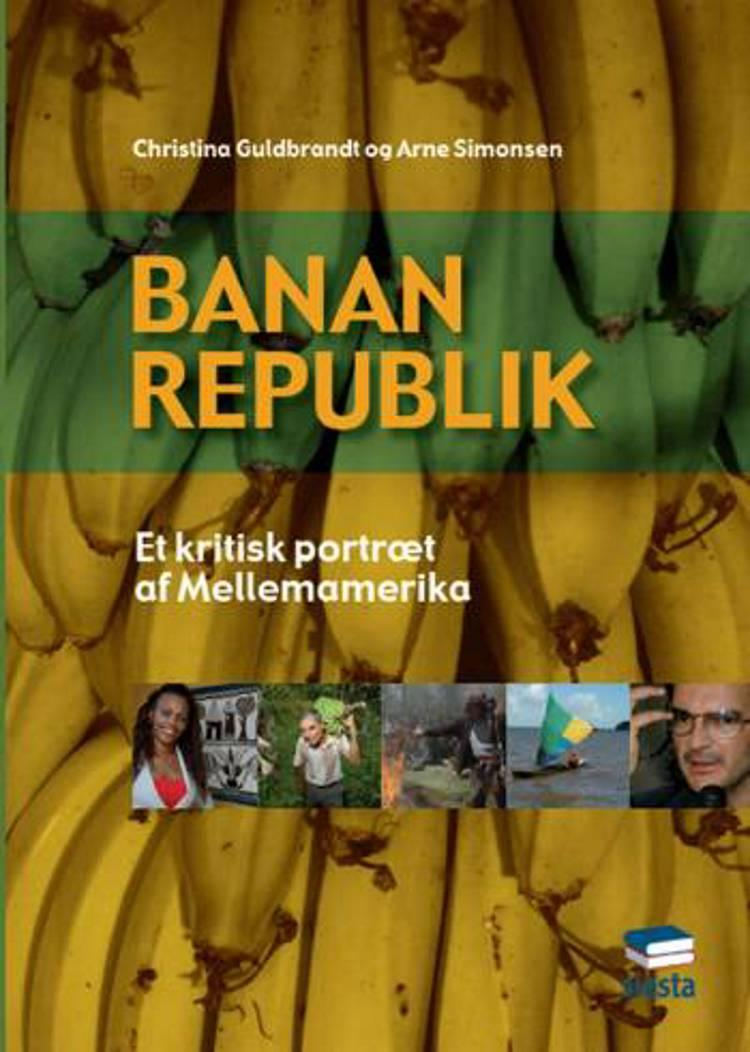 Bananrepublik af Christina Guldbrandt og Arne Simonsen