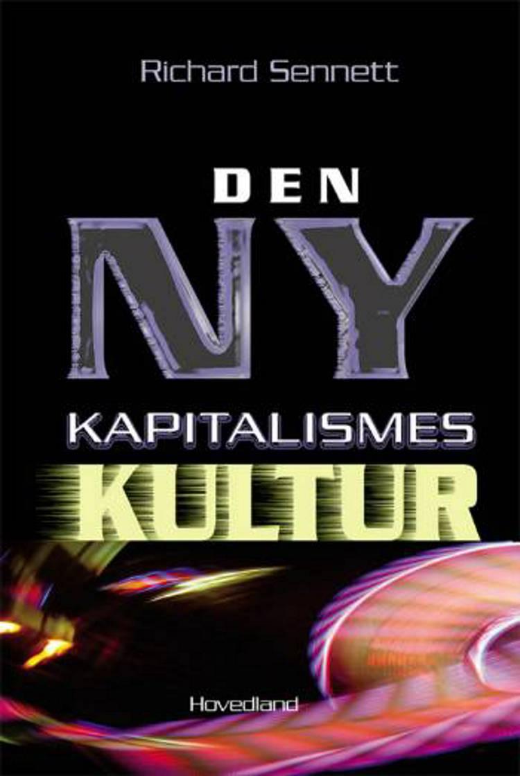 Den ny kapitalismes kultur af Richard Sennett