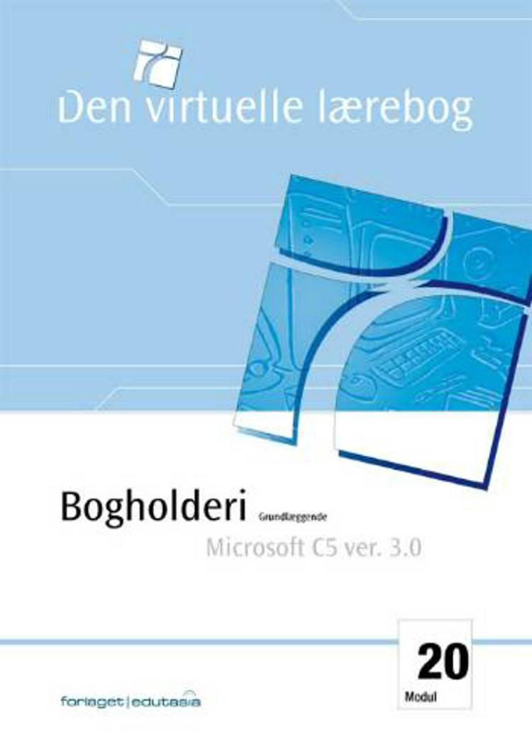 Bogholderi, grundlæggende - Microsoft Navision C5 af Kristian Buur og Merete Vangsted