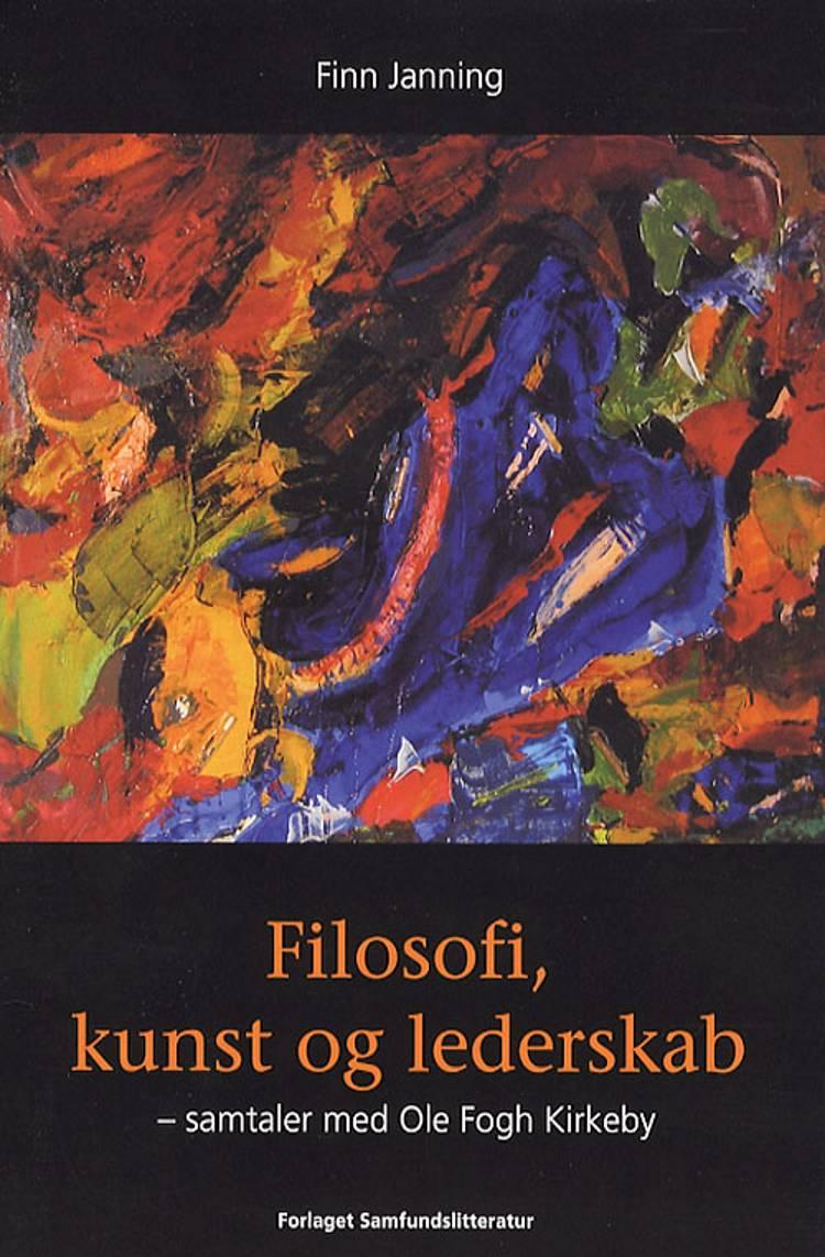 Filosofi, kunst og lederskab af Finn Janning