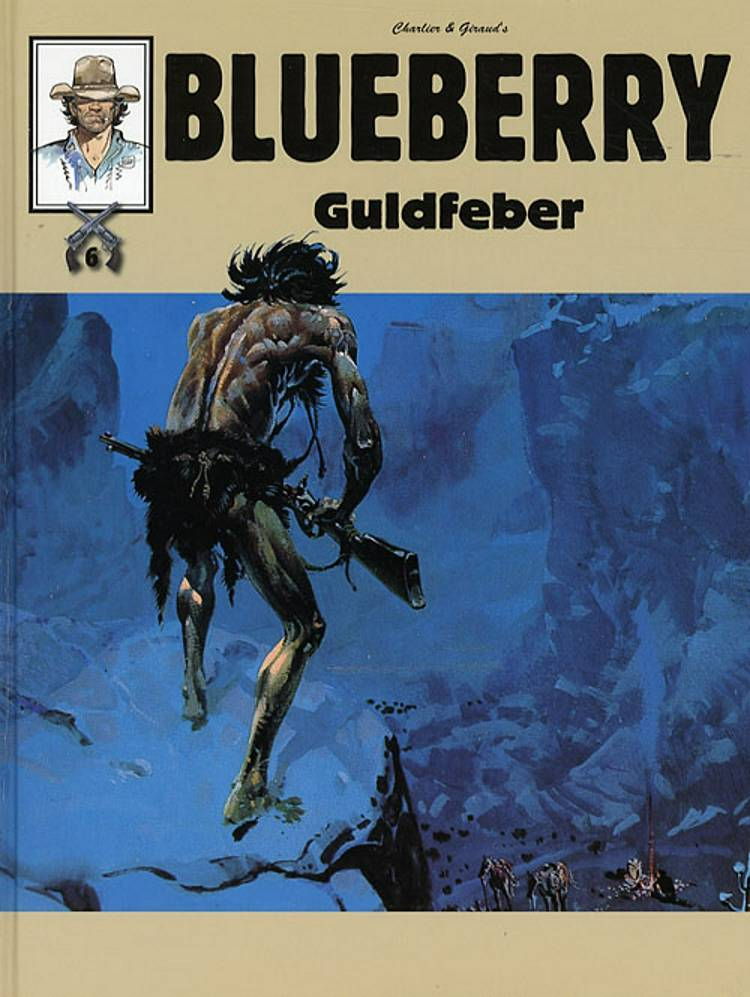 Blueberry - Guldfeber af Jean-Michel Charlier og Charlier