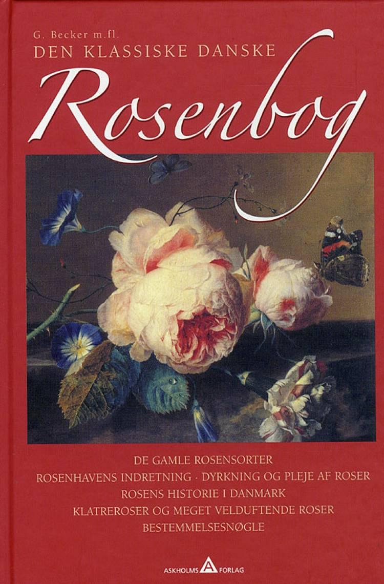 Den klassiske danske Rosenbog af G. Becker