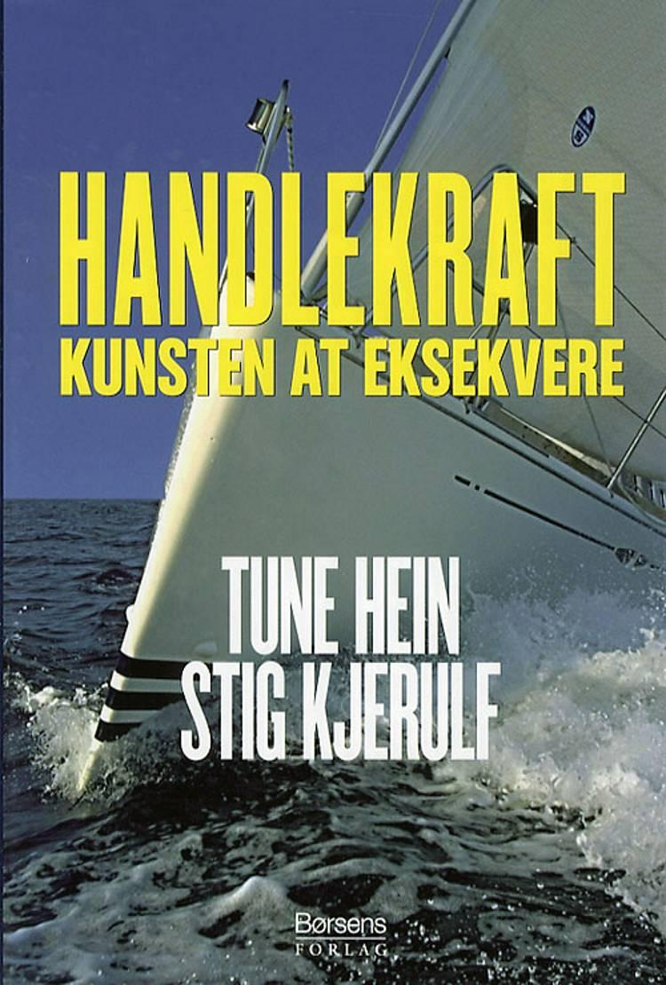 Handlekraft af Stig Kjerulf og Tune Hein