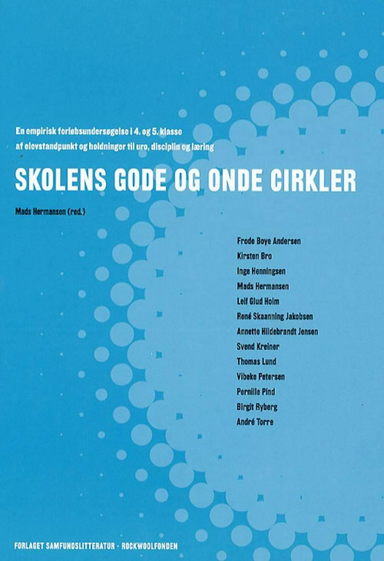 Skolens gode og onde cirkler af Frode Boye Andersen