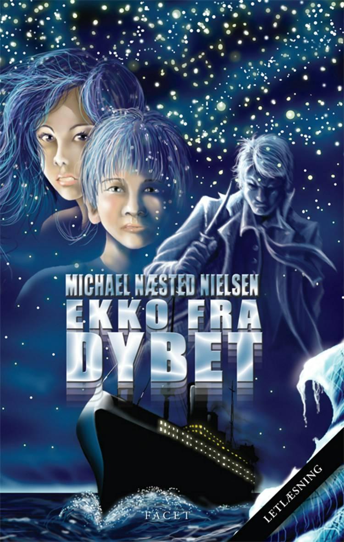 Ekko fra dybet af Michael Næsted Nielsen