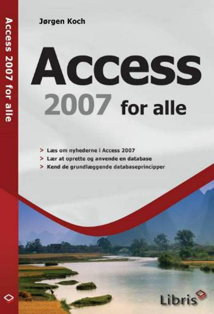 Access 2007 for alle af Jørgen Koch