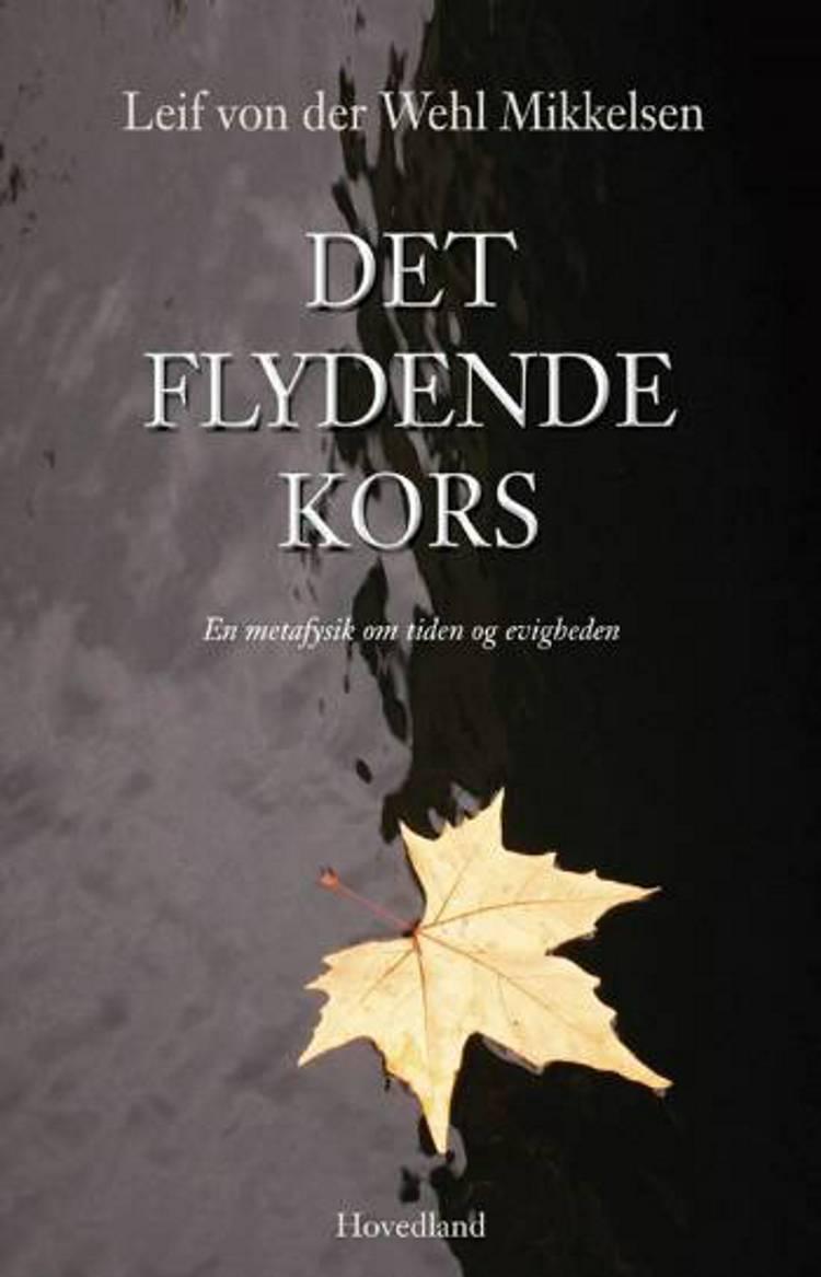 Det flydende kors af Leif von der Wehl Mikkelsen