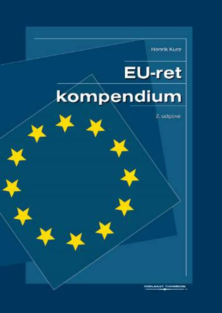 EU-ret (kompendium) af Henrik Kure