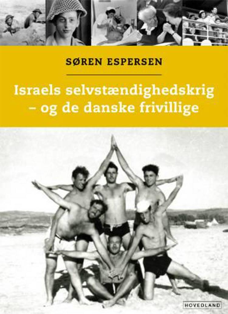 Israels selvstændighedskrig - og de danske frivillige af Søren Espersen