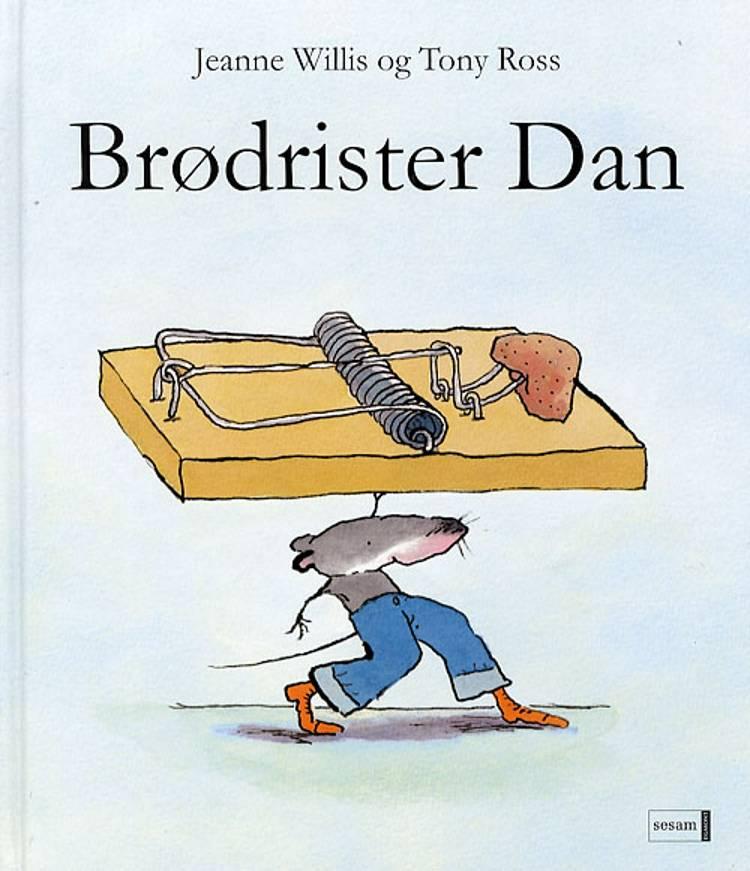 Brødrister Dan af Jeanne Willis