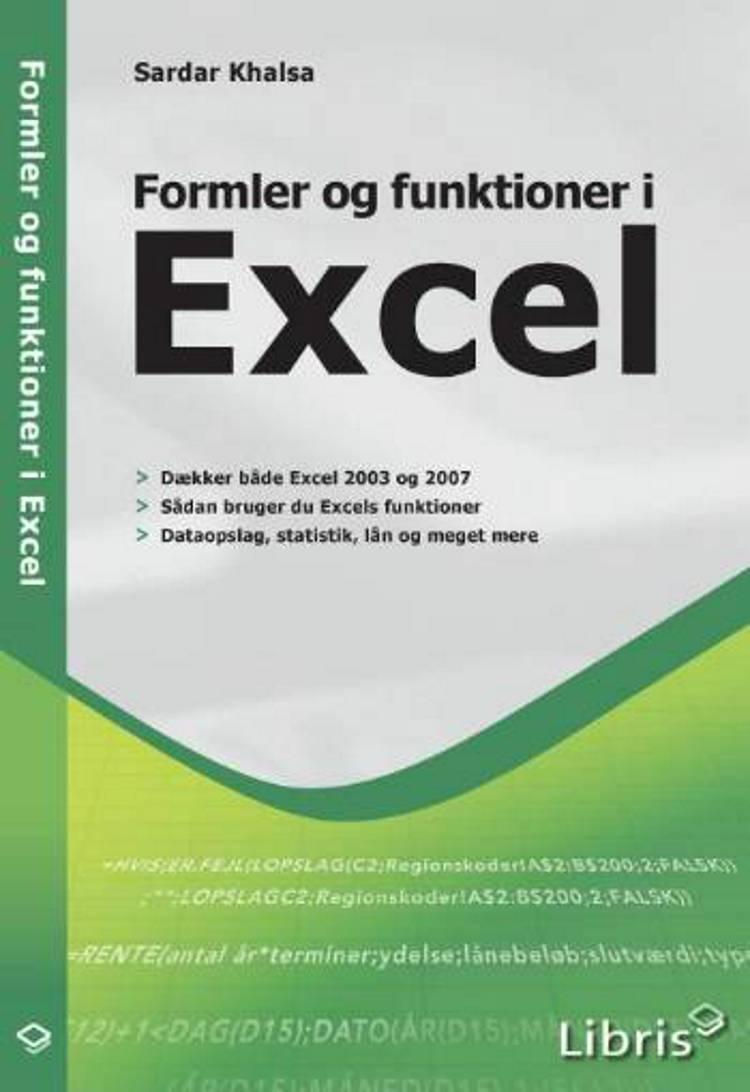 Formler og funktioner i Excel af Sardar Singh Khalsa og Sardar Khalsa