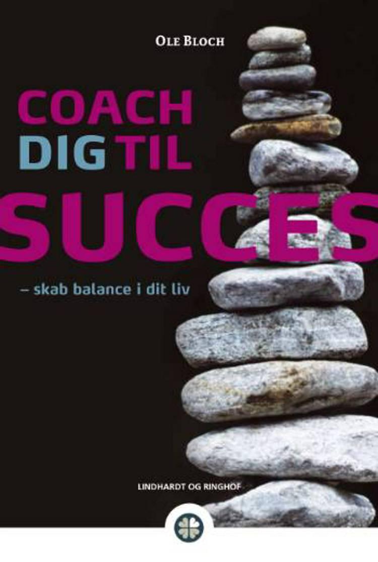 Coach dig til succes af Ole Bloch