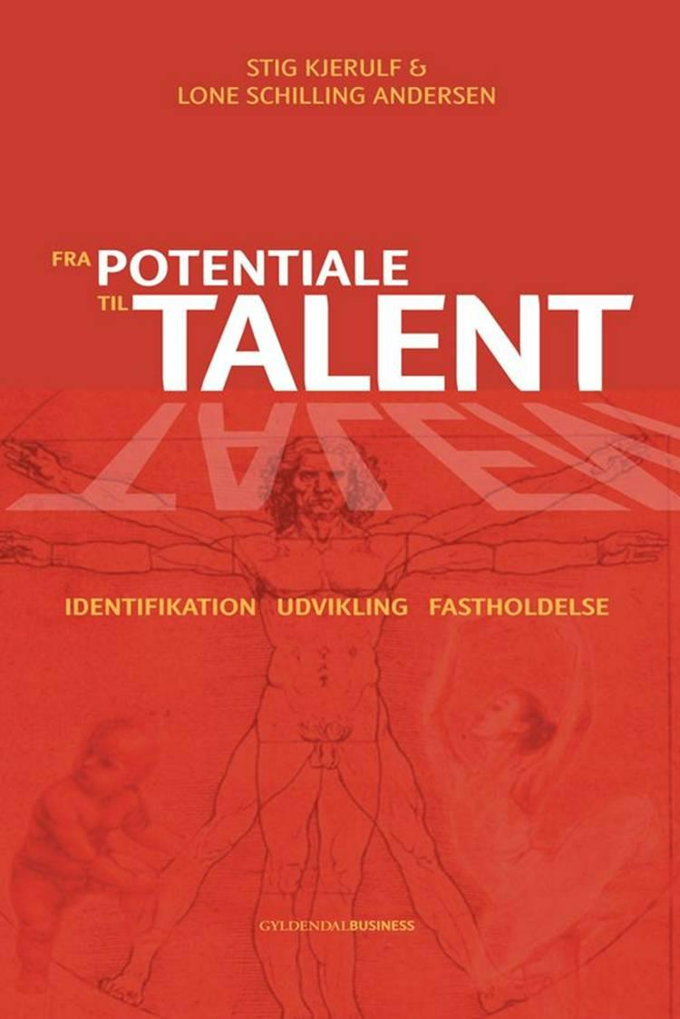Fra potentiale til talent af Stig Kjerulf og Lone Schilling Andersen