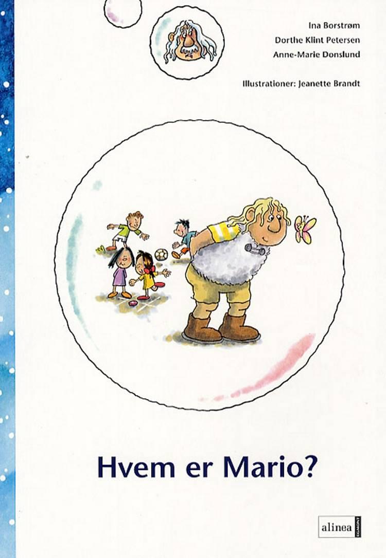 Hvem er Mario? af Anne-Marie Donslund, Dorthe Klint Petersen og Ina Borstrøm