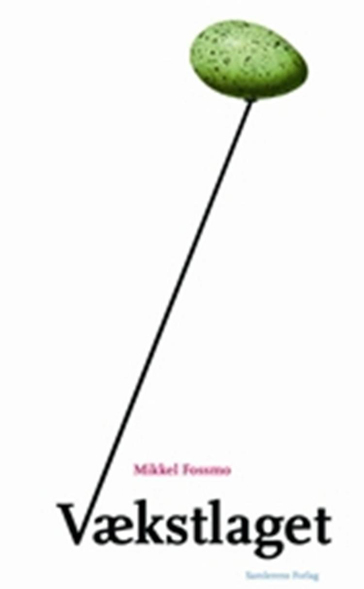 Vækstlaget af Mikkel Fossmo