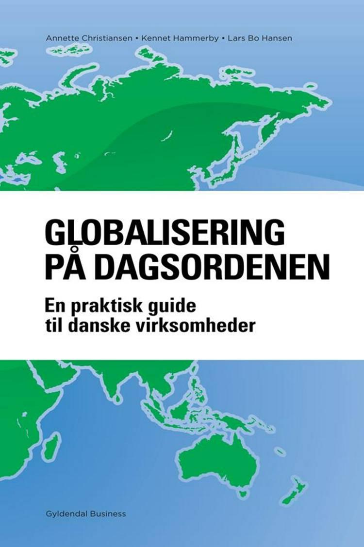 Globalisering på dagsordenen af Lars Bo Hansen, Annette Christiansen og Kennet Hammerby