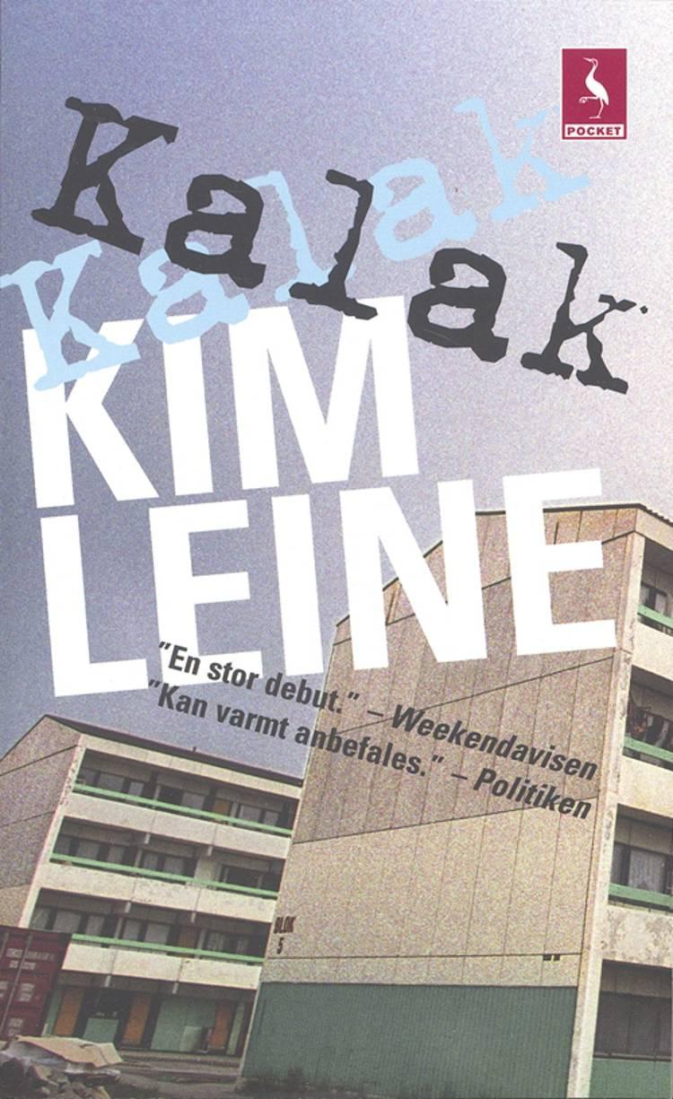 Kalak af Kim Leine