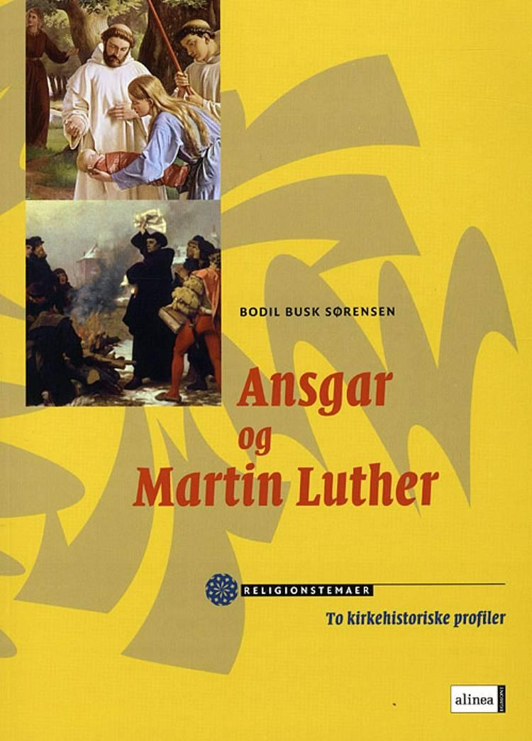 Ansgar og Martin Luther af Bodil Busk Sørensen