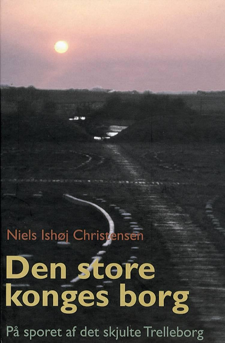 Den store konges borg af Niels Ishøj Christensen