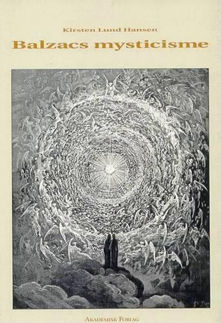 Balzacs mysticisme af Kirsten Lund Hansen