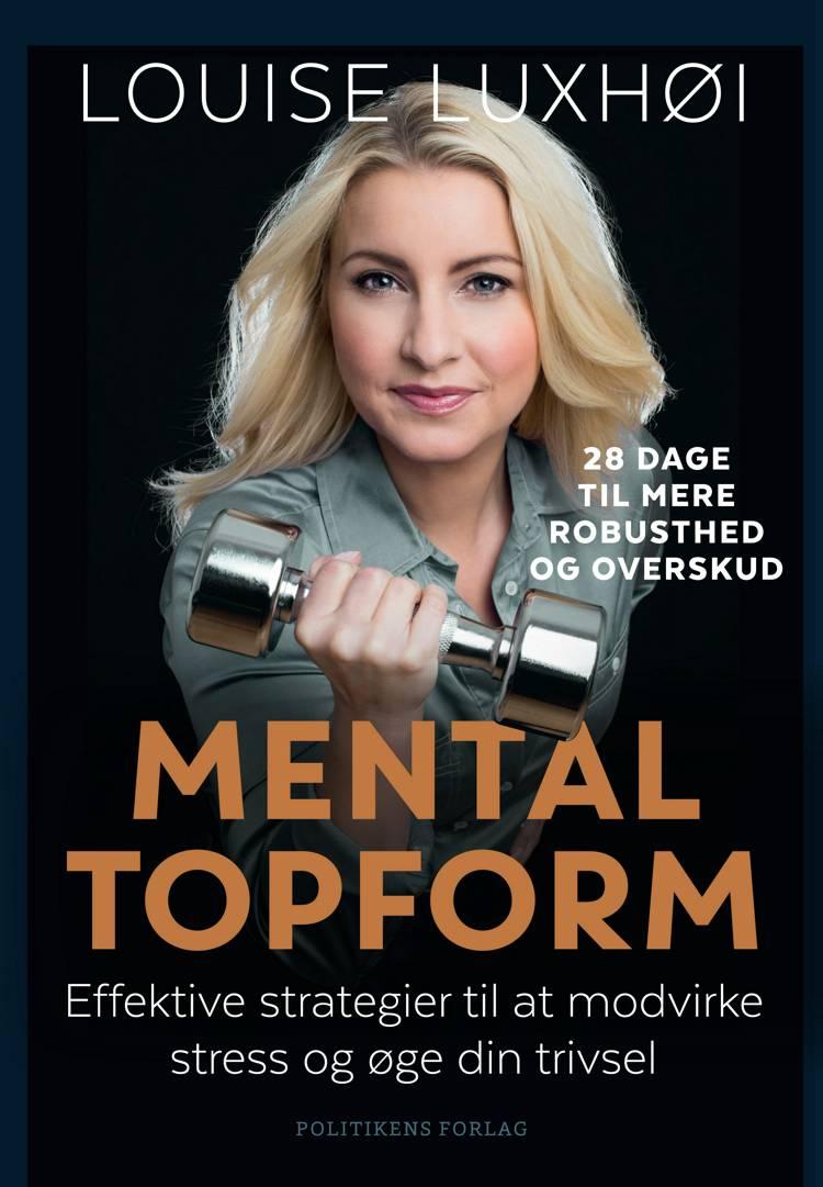 Mental topform af Louise Luxhøi