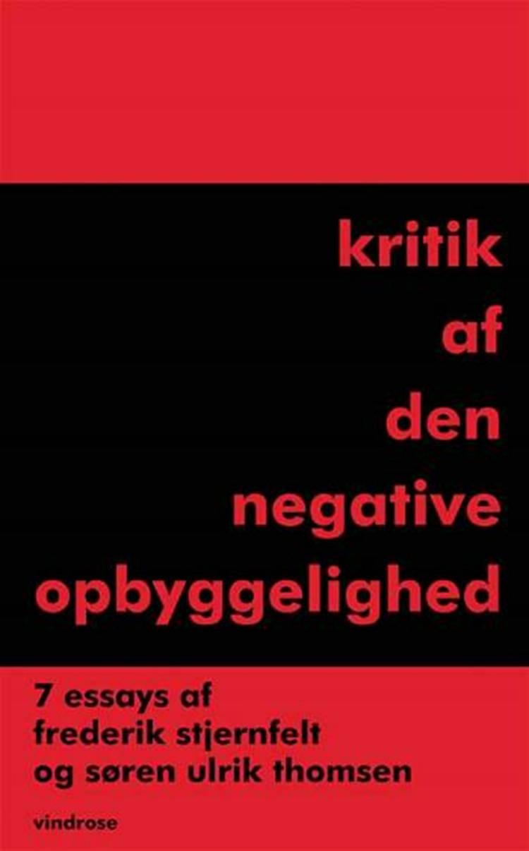 Kritik af den negative opbyggelighed af Frederik Stjernfelt og Søren Ulrik Thomsen
