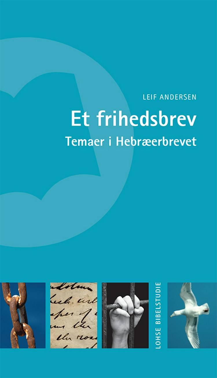 Et frihedsbrev af Leif Andersen