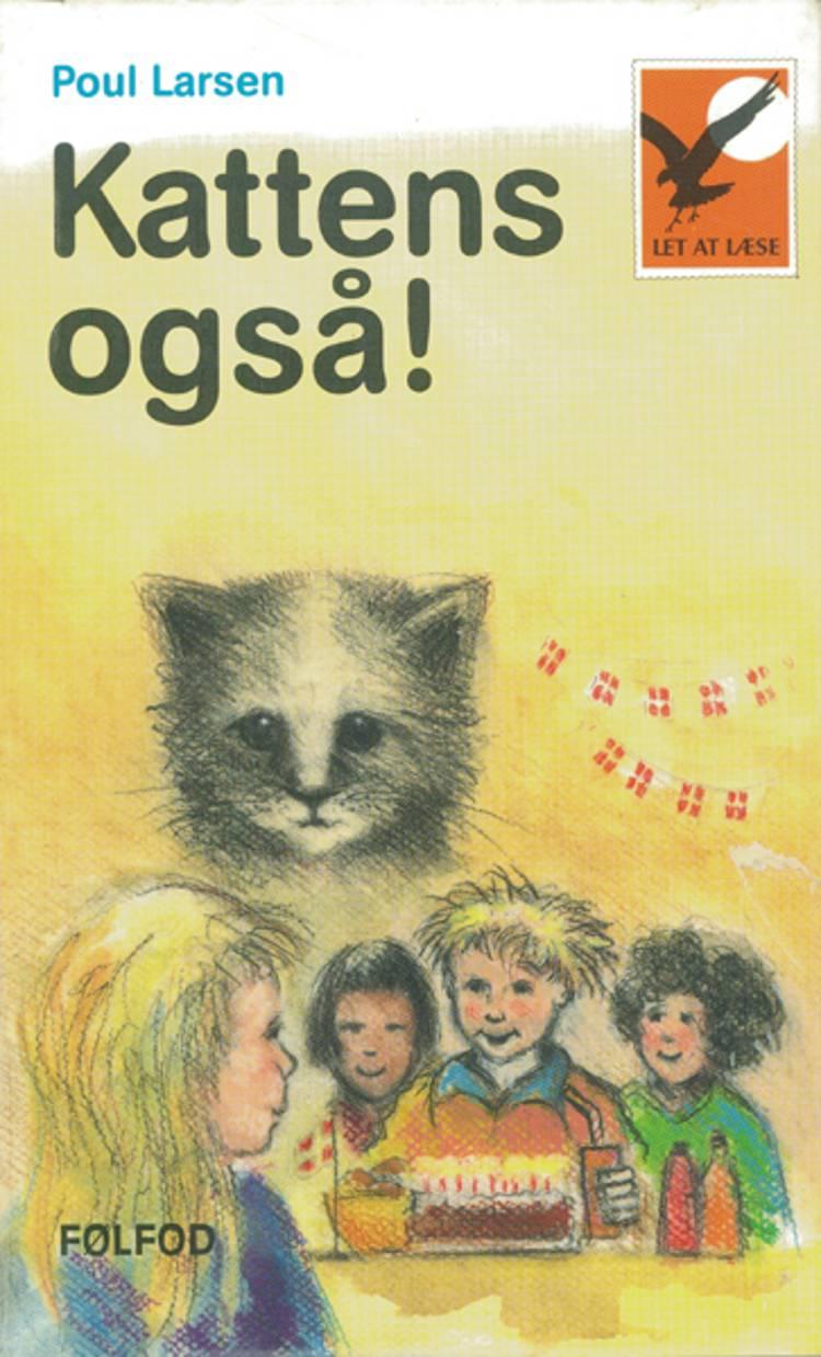 Kattens også! af Poul Larsen