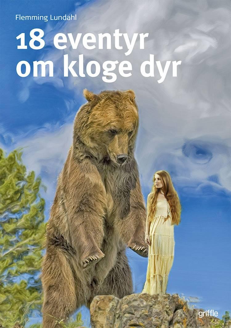 18 eventyr om kloge dyr af Flemming Lundahl