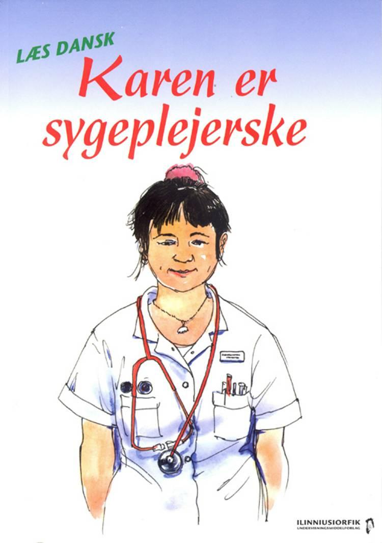 Karen er sygeplejerske af Sandra Kirk Schouboe