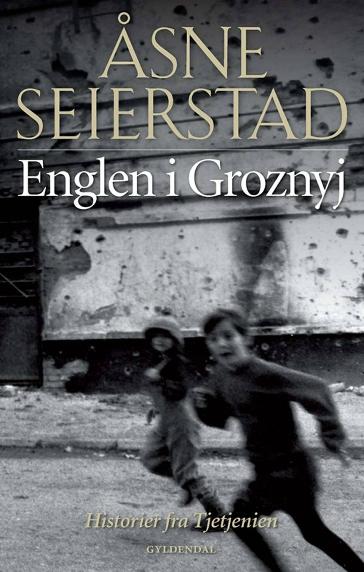 Englen i Groznyj af Åsne Seierstad