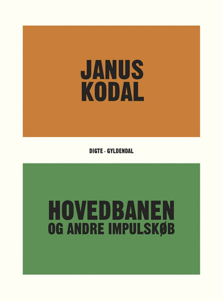 Hovedbanen og andre impulskøb af Janus Kodal