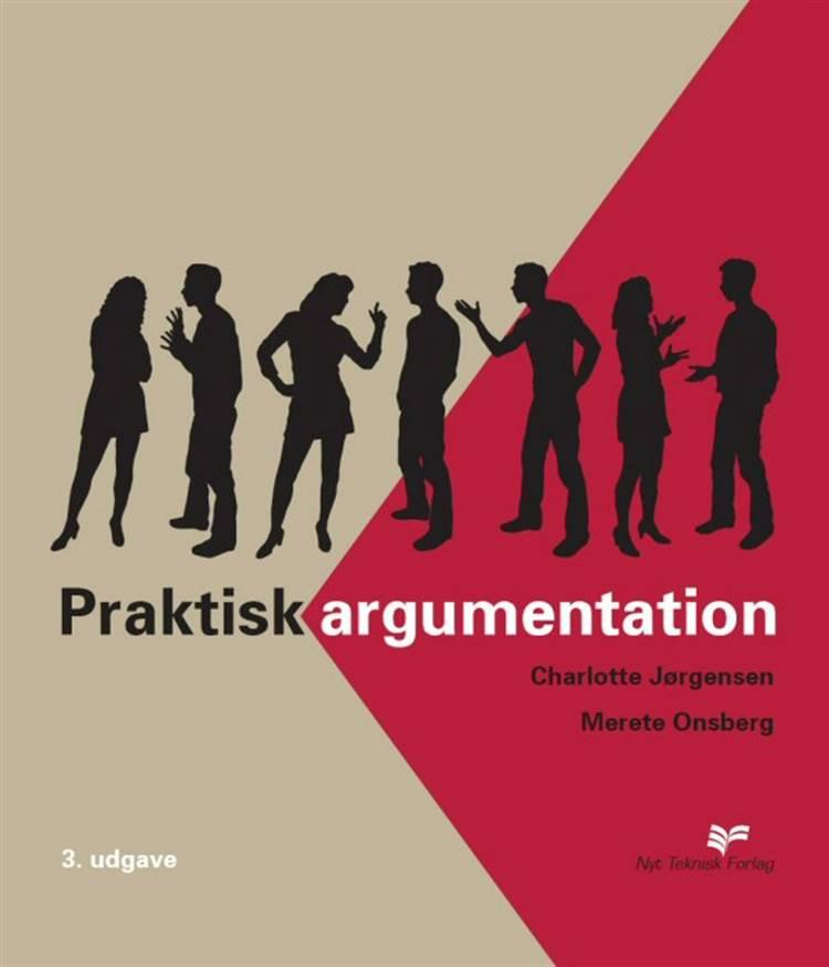 Praktisk argumentation af Charlotte Jørgensen og Merete Onsberg