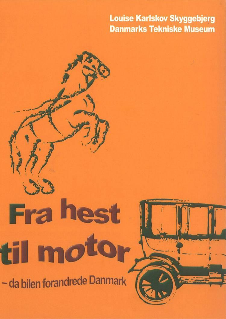Fra hest til motor af Louise Karlskov Skyggebjerg