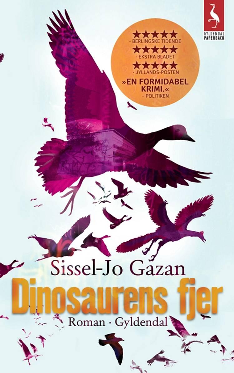 Dinosaurens fjer af Sissel-Jo Gazan