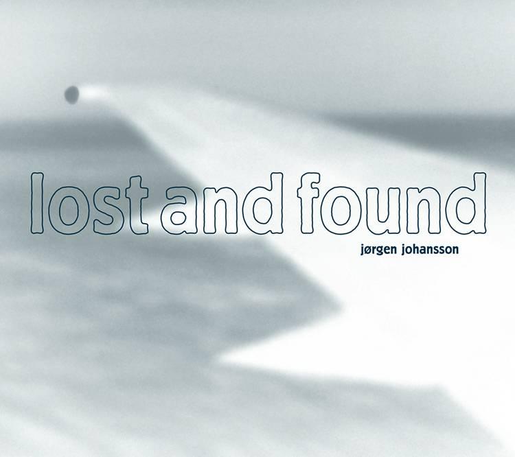 Lost and Found af Jørgen Johansson