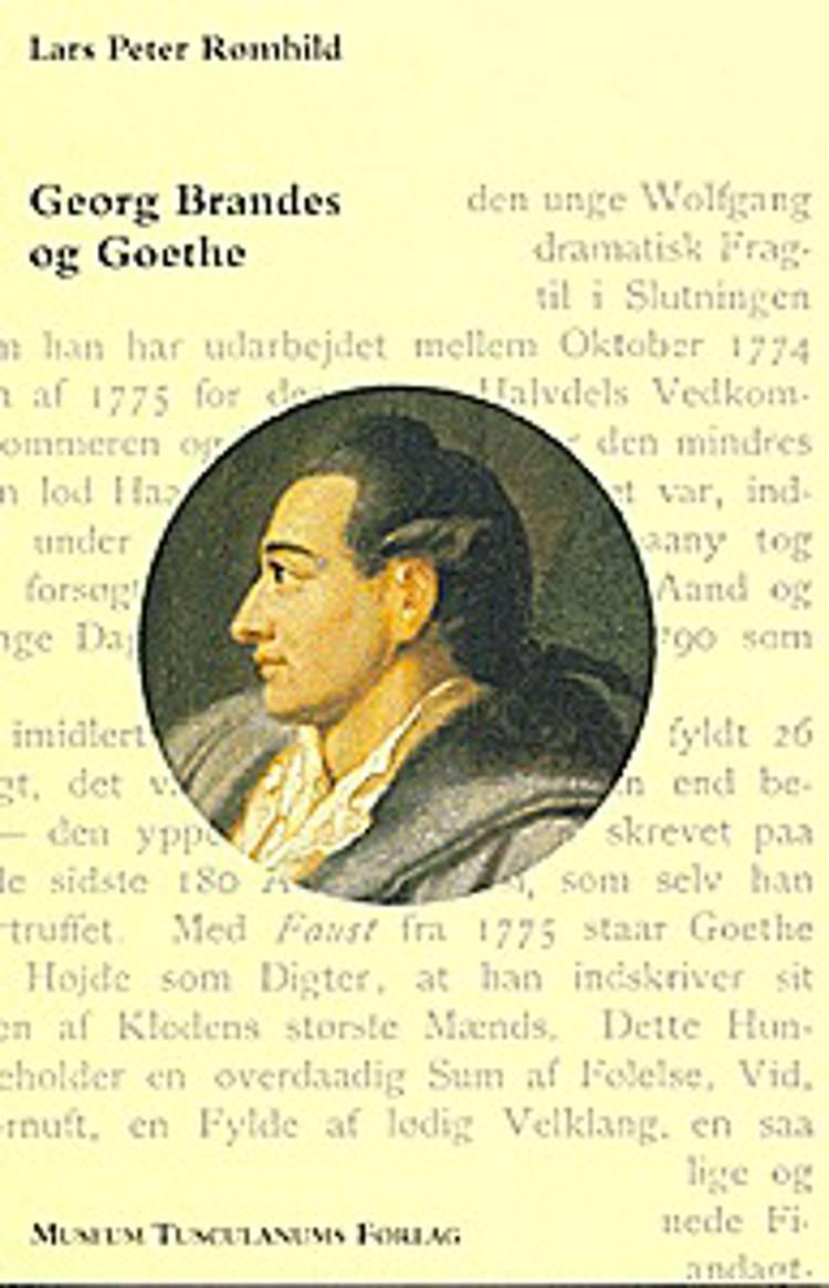 Georg Brandes og Goethe af Lars P. Rømhild