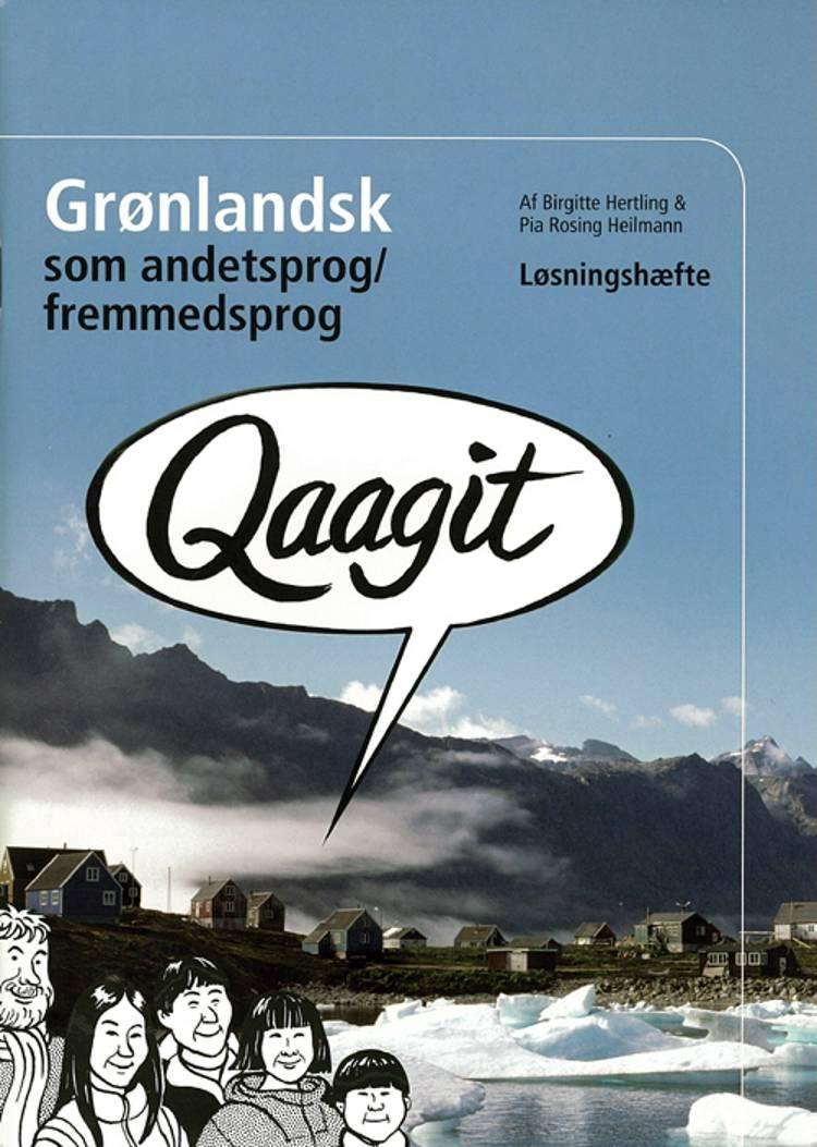 Qaagit af Pia Rosing Heilmann og Birgitte Hertling