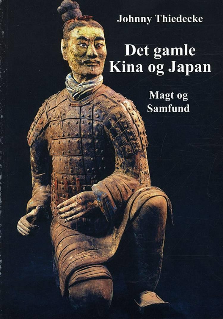 Det gamle Kina og Japan af Johnny Thiedecke