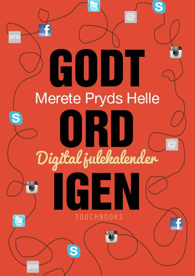 Godt ord igen af Merete Pryds Helle