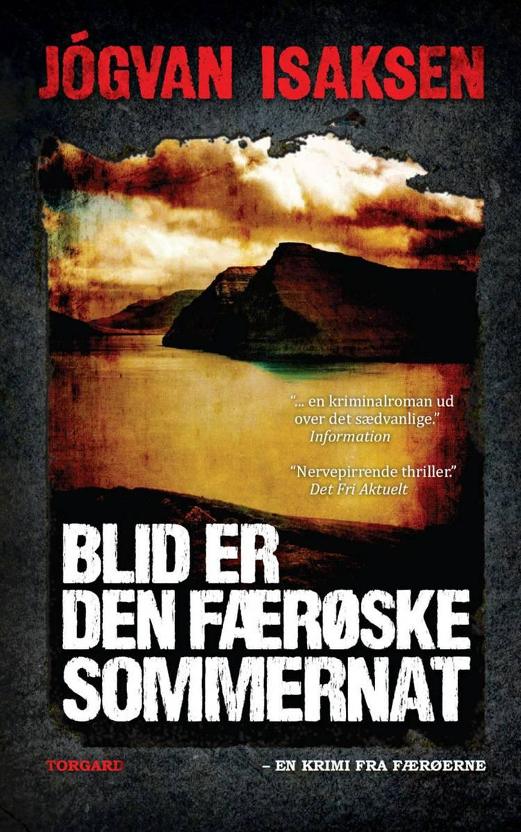 Blid er den færøske sommernat af Jógvan Isaksen